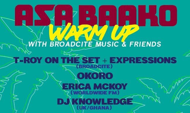 Broadcite Music: The ASABAAKO Festival Warm-Up!