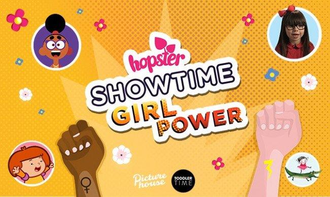 Hopster Showtime: Girl Power!